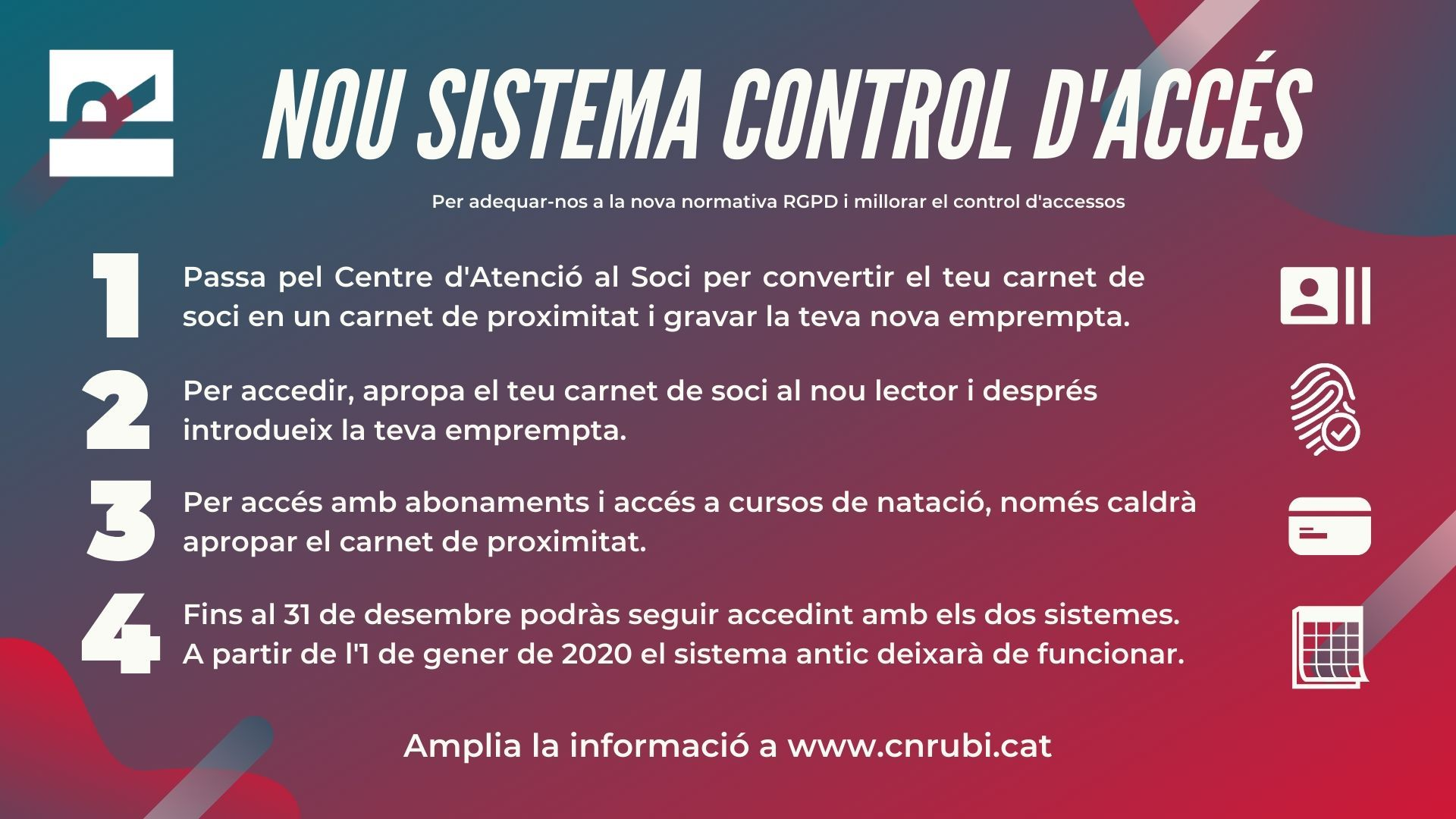 Nou sistema de control d'accés al Club